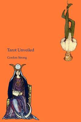 Tarot Unveiled by Gordon Strong image