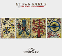 The Low Highway (LP) by Steve Earle & The Dukes (& Duchesses)