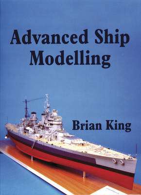 Advanced Ship Modelling by Bryan King image