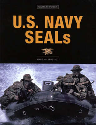 U.S. Navy SEALs by Hans Halberstadt