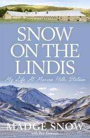 Snow On the Lindis by Madge Snow