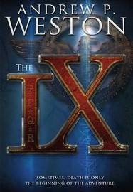 The IX by Andrew P Weston