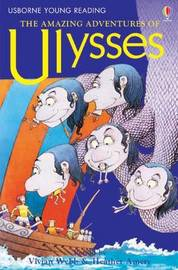 The Amazing Adventures of Ulysses by Heather Amery image