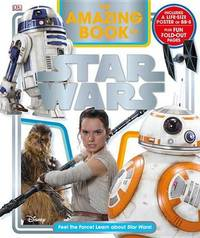 The Amazing Book of Star Wars by Elizabeth Dowsett