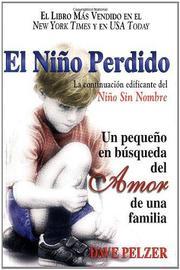 El Niño Perdido (The Lost Boy): Un pequeno en búsqueda del Amor de una familia (Spanish Edition)