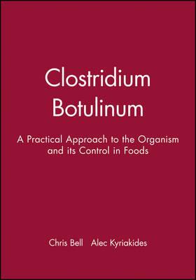Clostridium Botulinum by Chris Bell