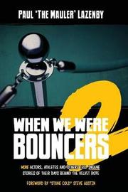 When We Were Bouncers 2 by Paul Lazenby image