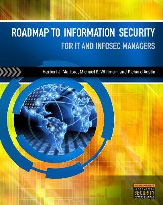 Roadmap to Information Security by Herbert Mattord