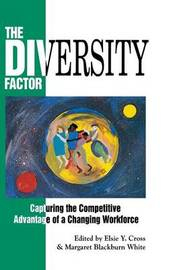 The Diversity Factor by Elsie Y. Cross