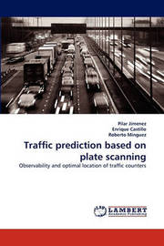 Traffic Prediction Based on Plate Scanning by Pilar Jimenez