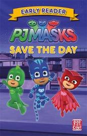 PJ Masks: Save the Day by Pat-A-Cake