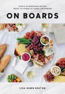 On Boards by Lisa Dawn Bolton
