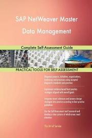 SAP Netweaver Master Data Management Complete Self-Assessment Guide by Gerardus Blokdyk