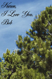 Karen, I Love You. Bob by Robert, Wicke image