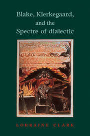 Blake, Kierkegaard, and the Spectre of Dialectic by Lorraine Clark image