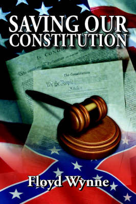Saving Our Constitution by Floyd Wynne image