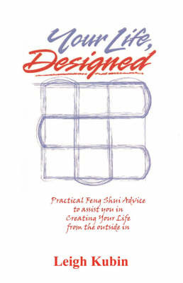 Your Life, Designed by Leigh Kubin