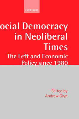 Social Democracy in Neoliberal Times