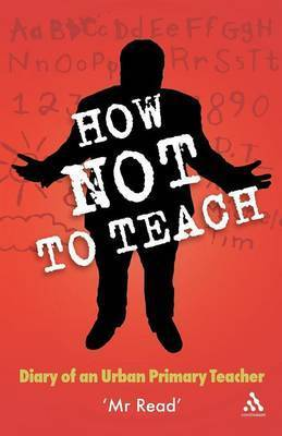 """How Not to Teach by """"Mr Read"""""""