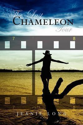 The Last Chameleon Tour by Jeanie Long