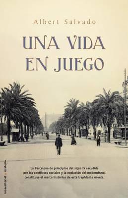 Una Vida En Juego by Albert Salvado