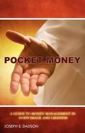 Pocket Money by Joseph E Dadson