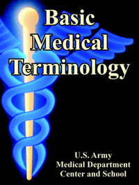 Basic Medical Terminology by U S Army Medical Dept Center & School image
