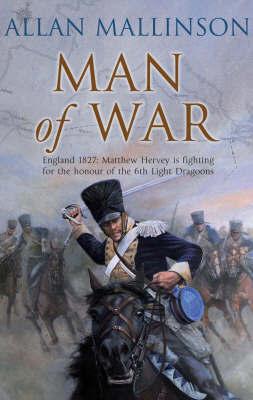 Man of War by Allan Mallinson