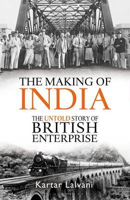 The Making of India by Kartar Lalvani