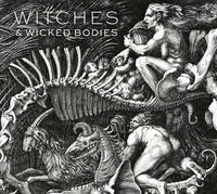 Witches & Wicked Bodies by Deanna Petherbridge