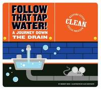 Follow That Tap Water! by Bridget Heos