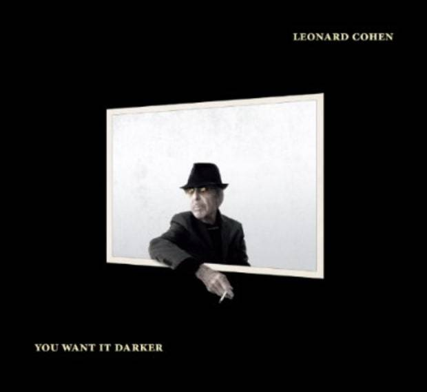 You Want It Darker by Leonard Cohen