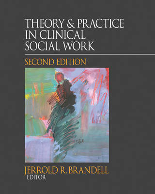 Theory & Practice in Clinical Social Work by Jerrold R Brandell image