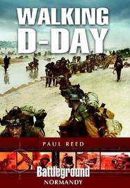 Walking D-Day by Paul Reed