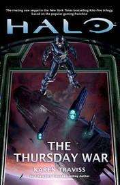 Halo: The Thursday War by Karen Traviss