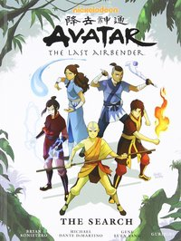 Avatar: The Last Airbender - The Search by Bryan Konietzko