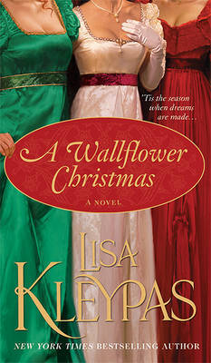 A Wallflower Christmas (Wallflower Series #5) by Lisa Kleypas
