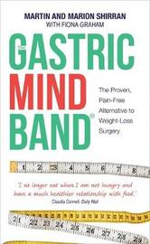 The Gastric Mind Band (R) by Martin Shirran