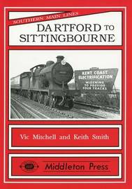 Dartford to Sittingbourne by Vic Mitchell image