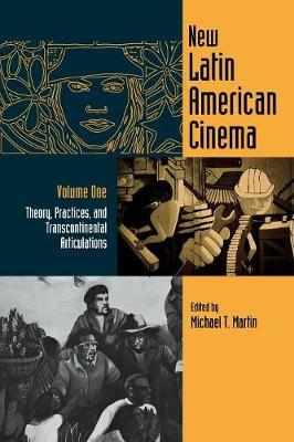 New Latin American Cinema Vol one; Theory, Practices, and Transcontinental Articulations image