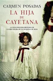 La Hija de Cayetana by Posadas