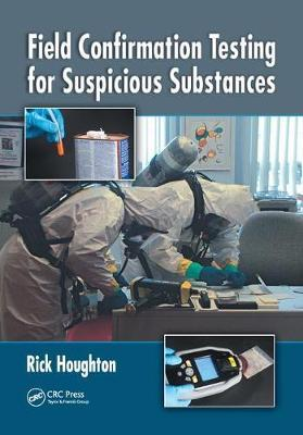 Field Confirmation Testing for Suspicious Substances by Rick Houghton image