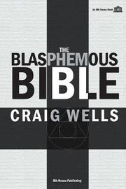 The Blasphemous Bible by Craig Wells image
