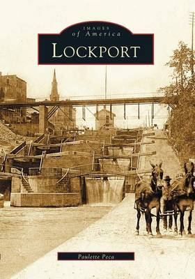 Lockport by Paulette Peca