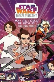 Star Wars: Forces of Destiny: May the Force Be with Us Cinestory Comic by Disney