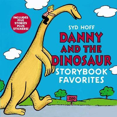 Danny and the Dinosaur Storybook Favorites by Syd Hoff image