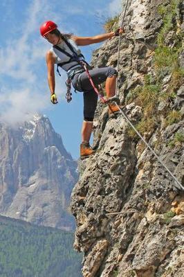 A Rock Climbing Journal by Notebooks Journals Xlpress