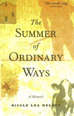 Summer of Ordinary Ways by Nicole Lea Helget image