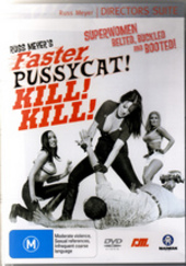 Faster Pussycat... Kill! Kill! on DVD