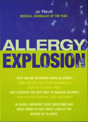 Allergy Explosion by Jo Revill